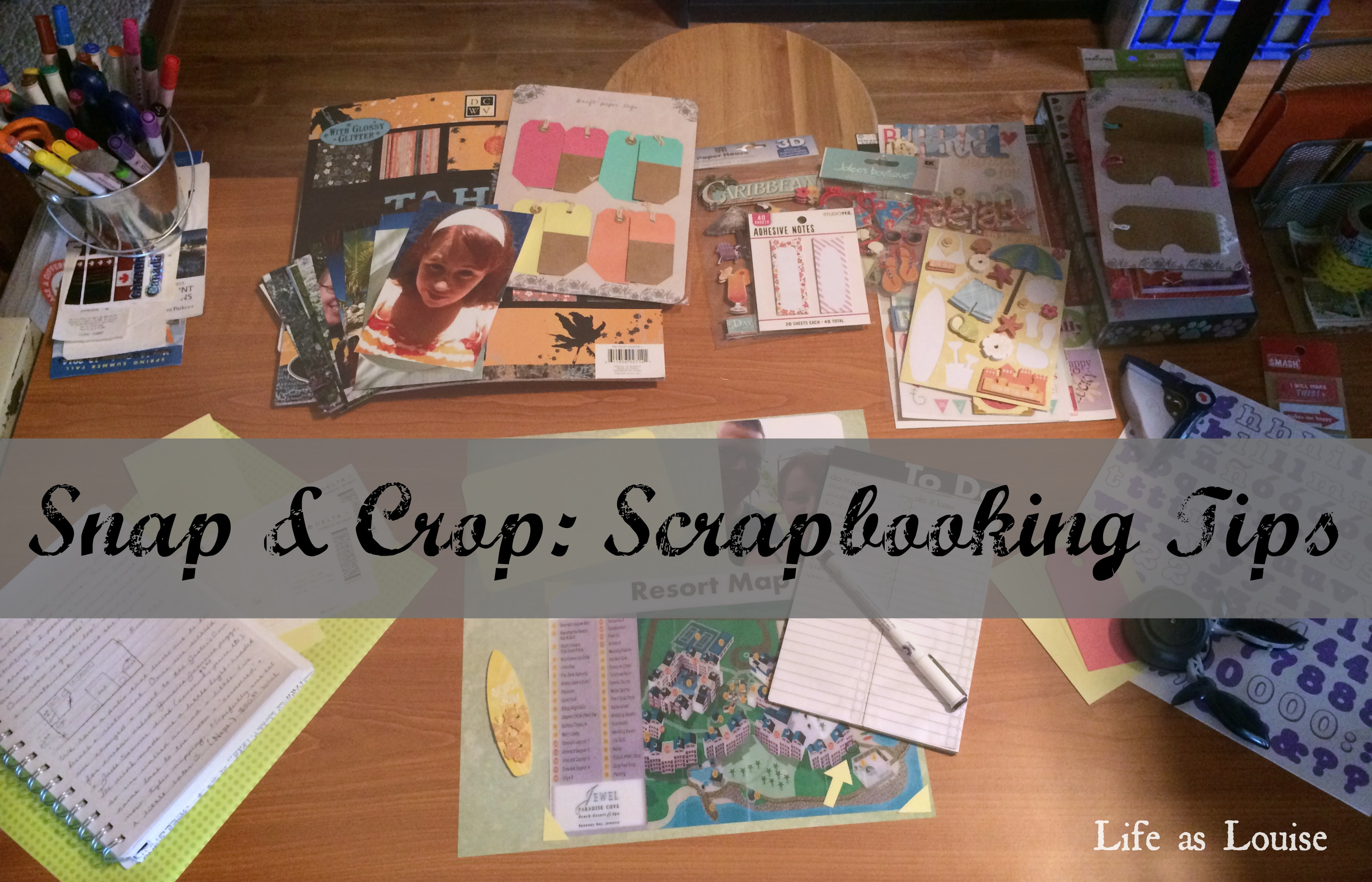 Snap Crop A Scrapbooking Post Life As Louise