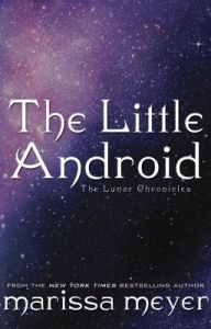 the_little_android_lunar_chronicles